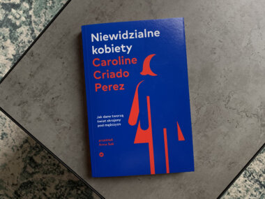 Recenzja książki Caroline Criado Perez – Niewidzialne kobiety